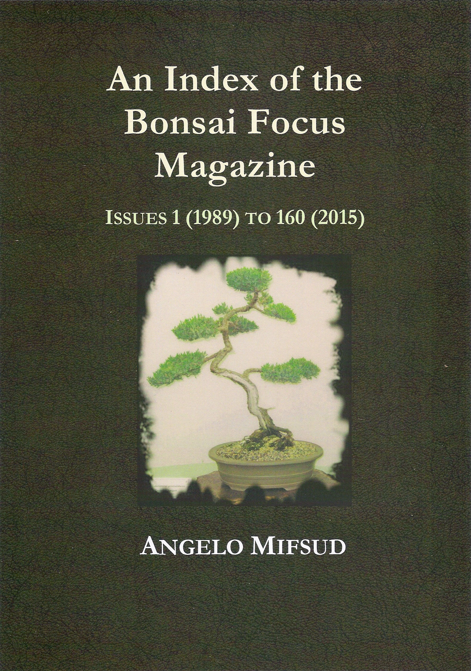 References For Bonsai Magazines Angelo Mifsud Author